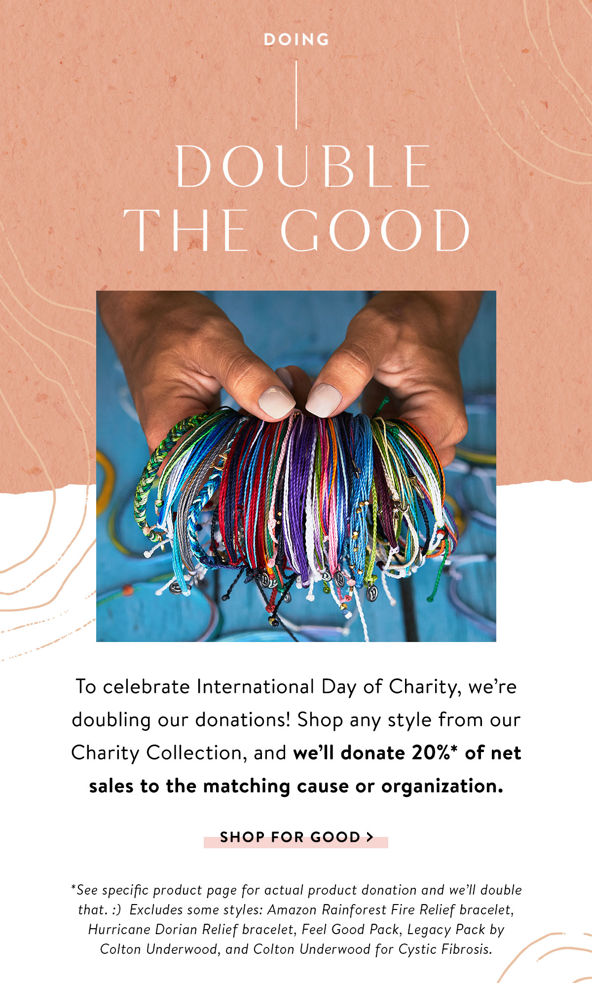 Doing Double the Good | SHOP FOR GOOD >