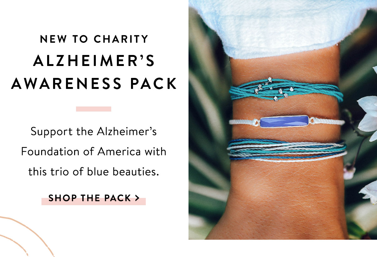 New to Charity: Alzheimer's Awareness Pack | SHOP THE PACK >