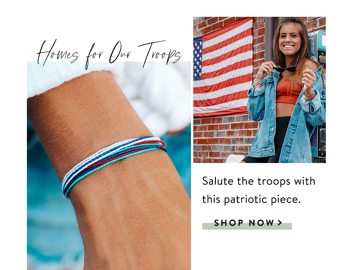 Homes For Our Troops | SHOP NOW >