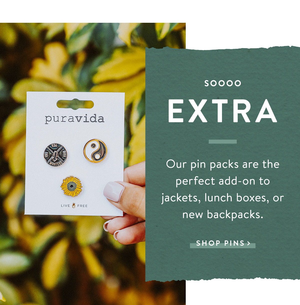 Soooo Extra | SHOP PINS >