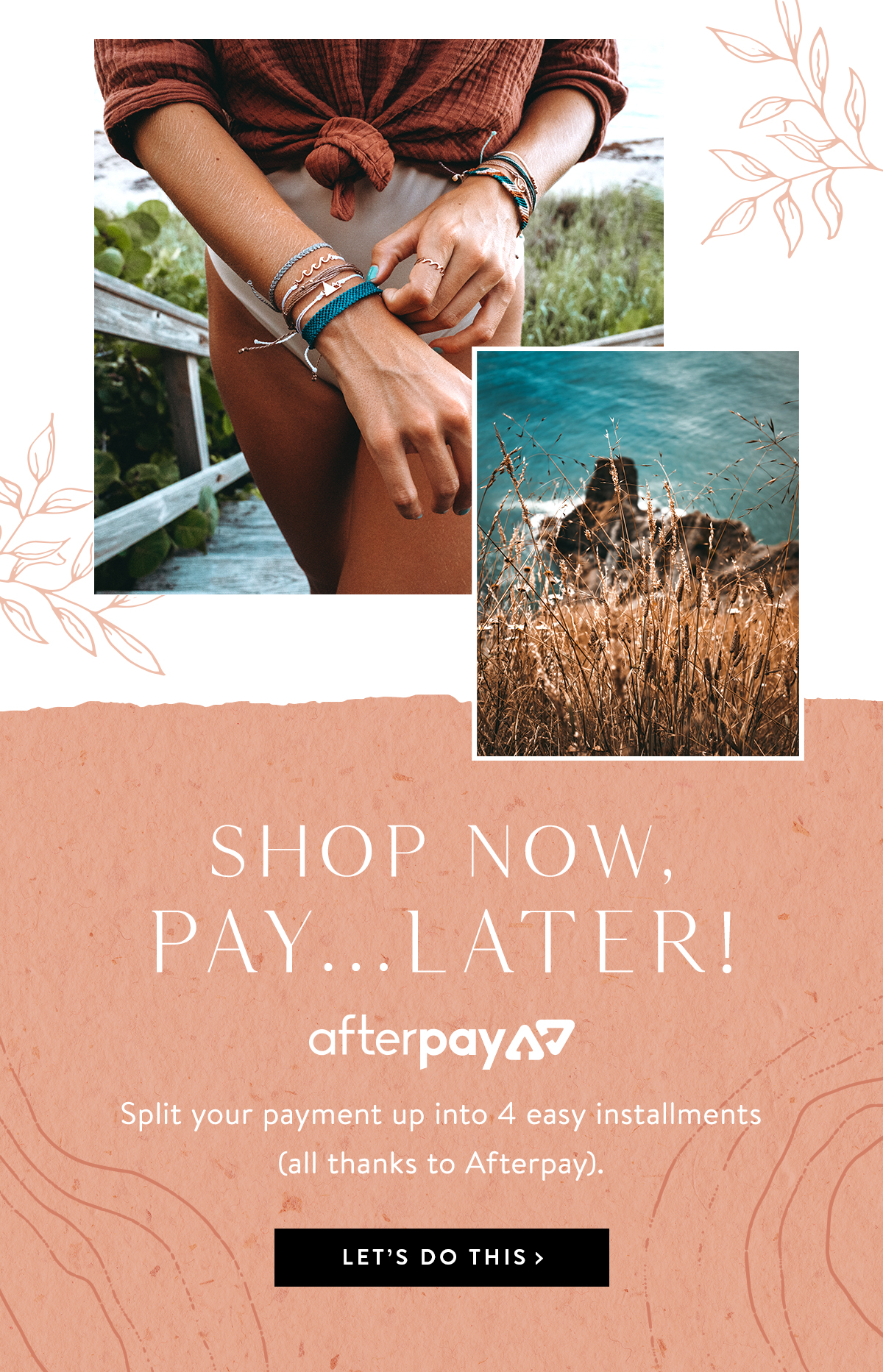 Shop Now, Pay ... Later! | LET'S DO THIS >
