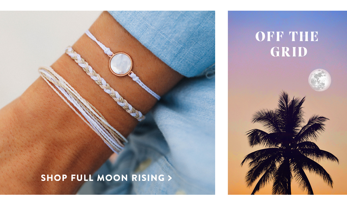 Off The Grid | SHOP FULL MOON RISING >