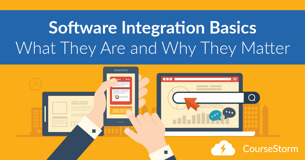 Software Integration Basics - What They Are and Why They Matter