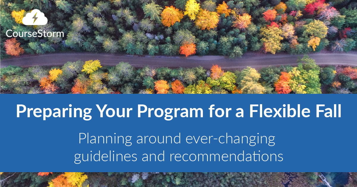 Preparing Your Program for a Flexible Fall