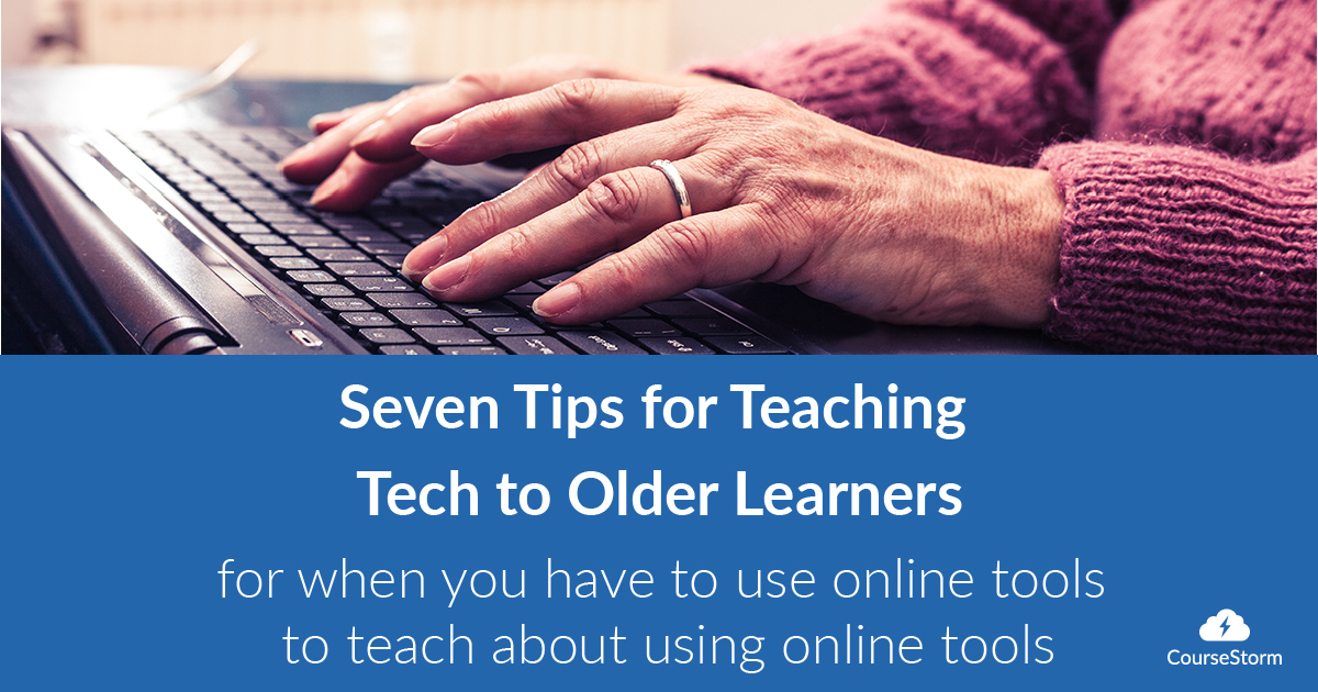 Seven Tips for Teaching Tech to Older Learners