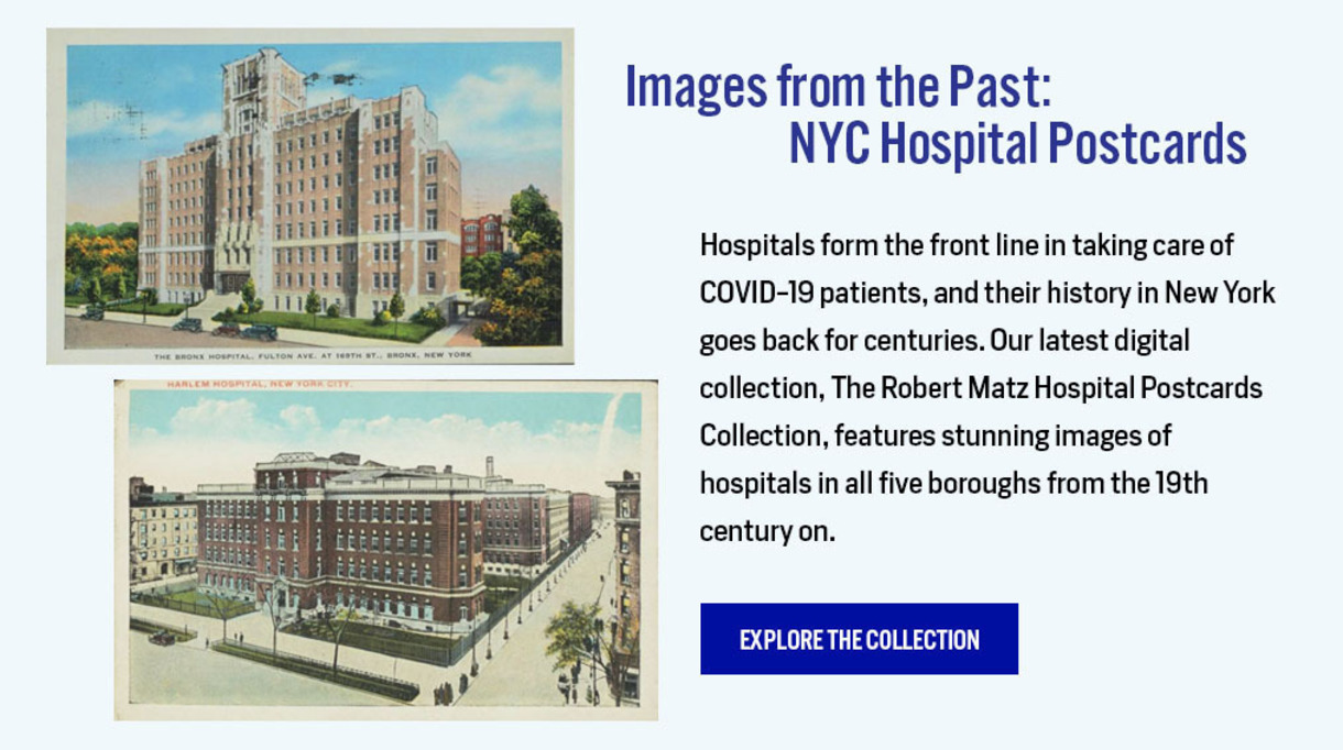 Images from the Past: NYC Hospital Postcards - Explore the Collection here: https://digitalcollections.nyam.org/islandora/object/digital%3Amatz
