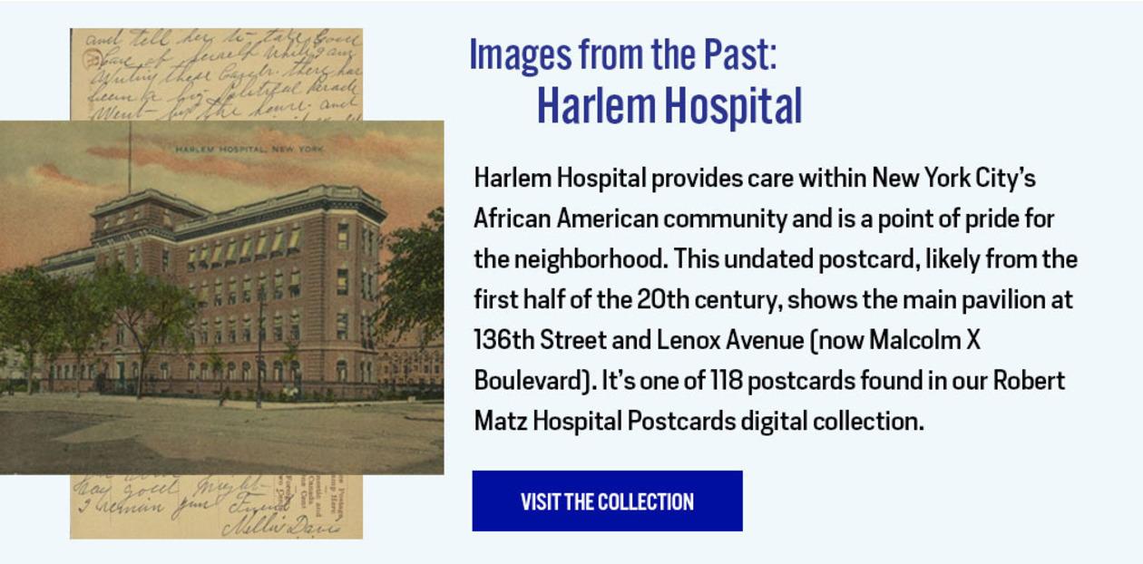 Images from the Past: Harlem Hospital - https://digitalcollections.nyam.org/islandora/object/digital%3Amatz