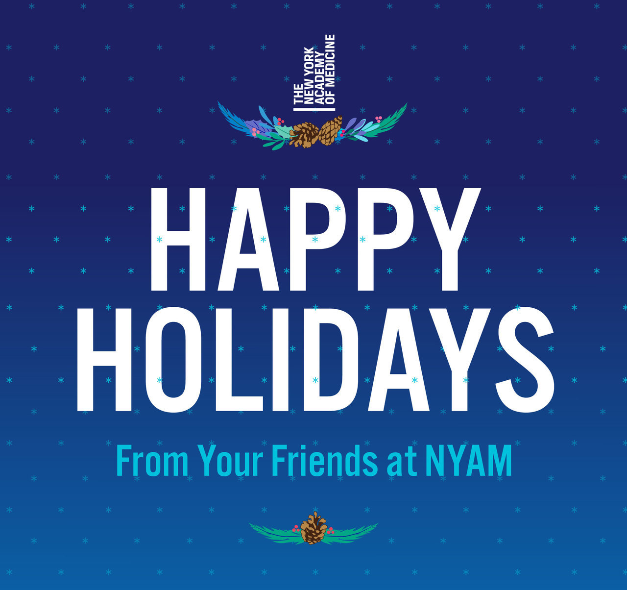 Happy Holidays from your friends at NYAM!