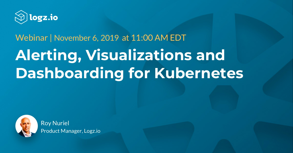 Alerting, Visualizations, Dashboarding for Kubernetes