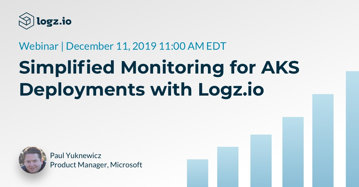 SIMPLIFIED MONITORING FOR AKS DEPLOYMENTS WITH LOGZ.IO