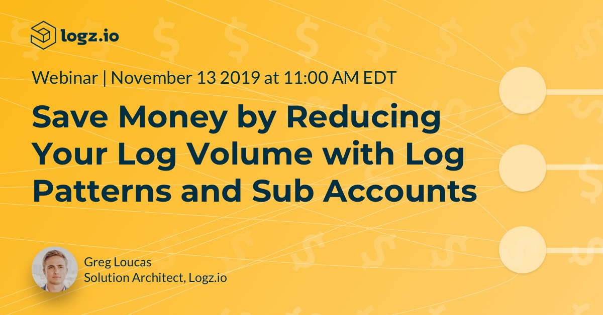 Save Money by Reducing Your Log Volume with Log Patterns and Sub Accounts