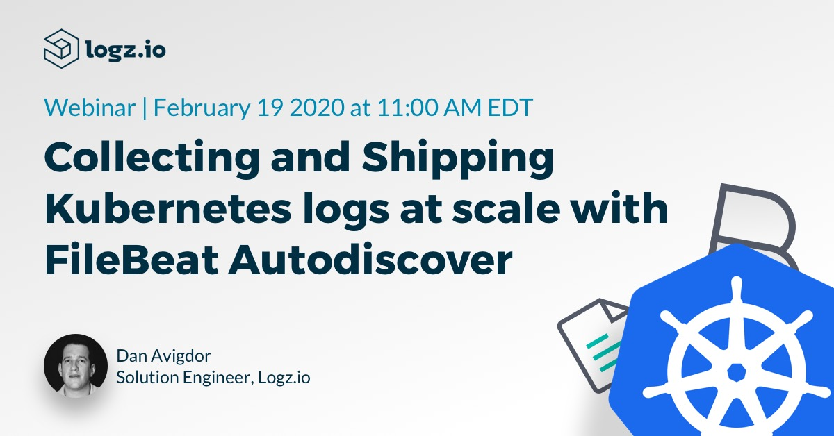 webinar - collecting and Shipping Kubernetes logs