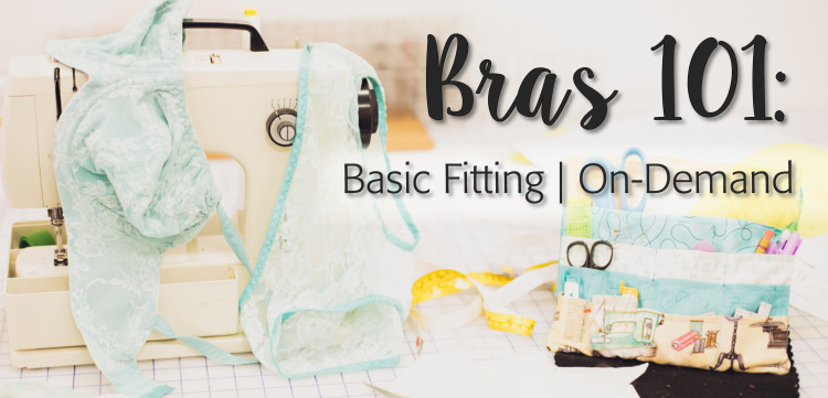 Bras 101: Basic Fitting with Monica Bravo