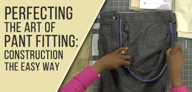 Perfecting the Art of Pant Fitting with Victoria Baylor