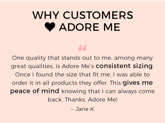 Why Customers Love Adore Me