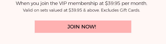 When you join the VIP membership at $39.95 per month.