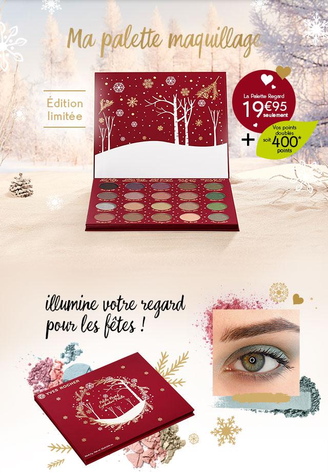 Ma palette maquillage en édition limitée à 19,95€ seulement + vos points doublés soit 400 points