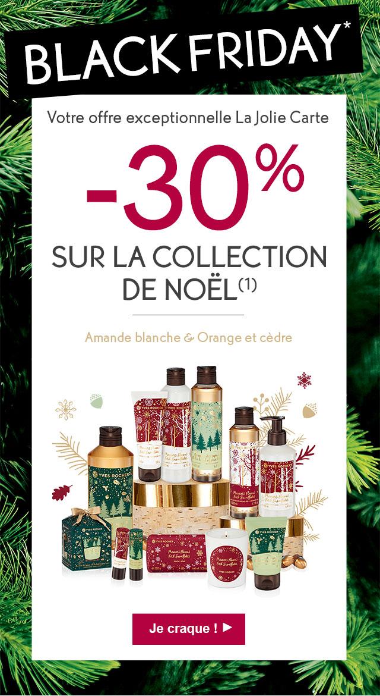 BLACK FRIDAY* Votre offre exceptionnelle La Jolie Carte: -30% sur la collection de Noël (1)