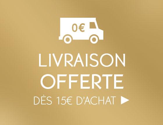 VOTRE LIVRAISON OFFERTE dès 15€ d'achat*►