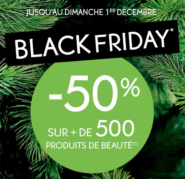 Jusqu'au dimanche 1er décembre: BLACK FRIDAY* -50% sur + de 500 produits de beauté(1)