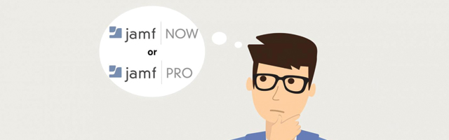 Jamf Now or Jamf Pro: Which is right for you?