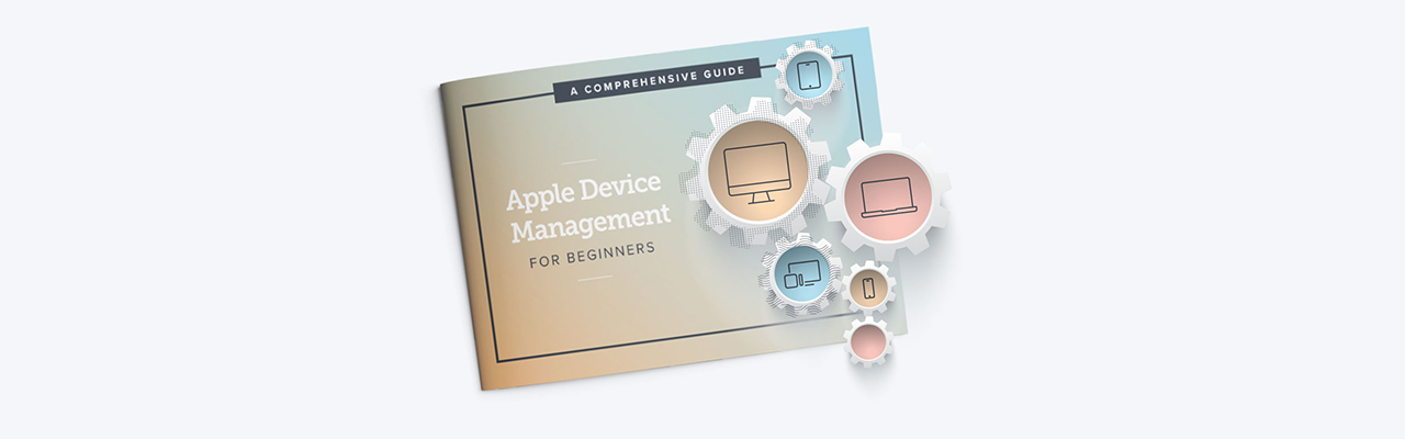 Apple Device Management for Beginners e-book