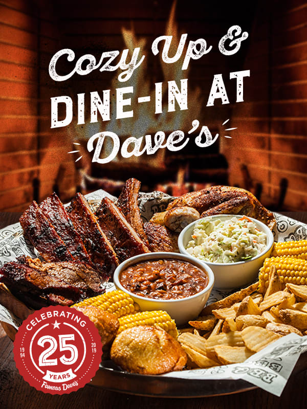 Cozy Up & Dine-In at Dave's