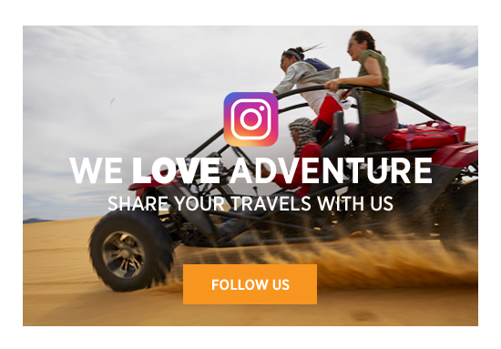 We love adventure. Share your travels with us. FOLLOW US.