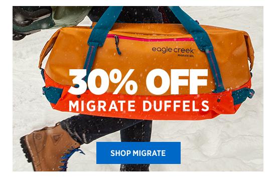 30% OFF MIGRATE DUFFELS