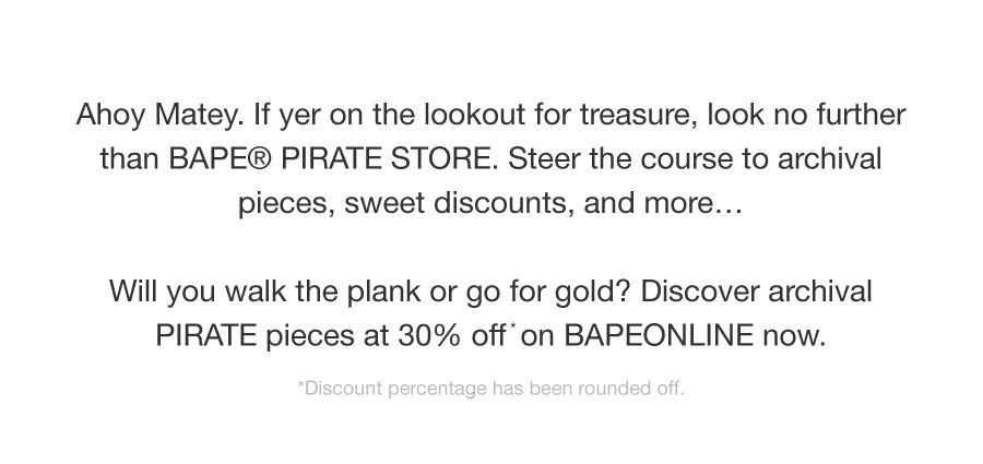 A BATHING APE? PIRATE STORE