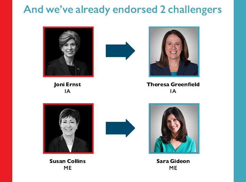 And we've already endorsed two challengers: