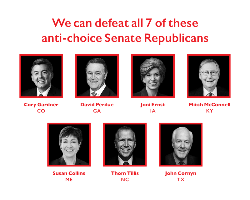 We can defeat all seven of these anti-choice Senate Republicans: