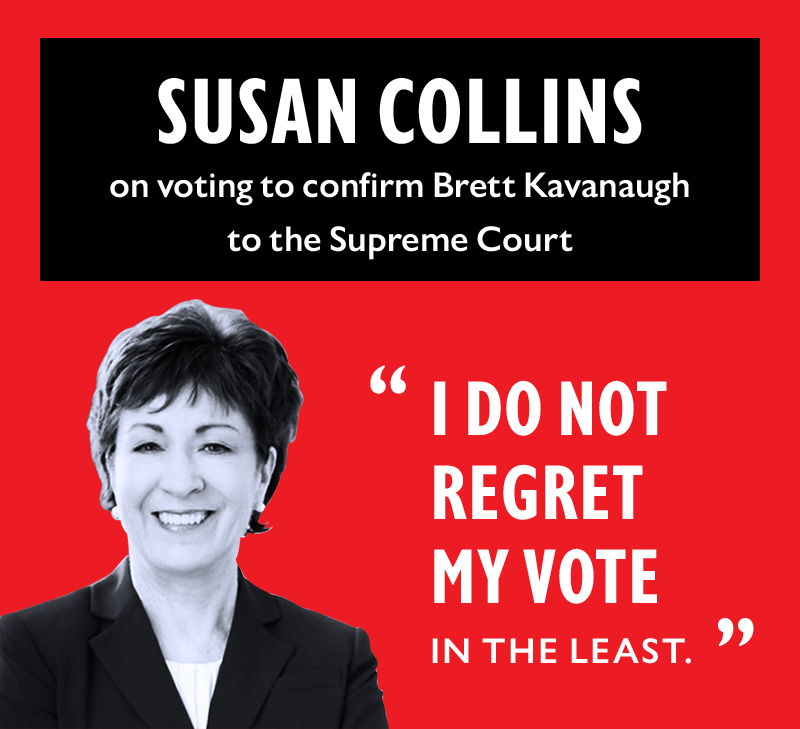 SUSAN COLLINS on voting to confirm Brett Kavanaugh to the Supreme Court:
