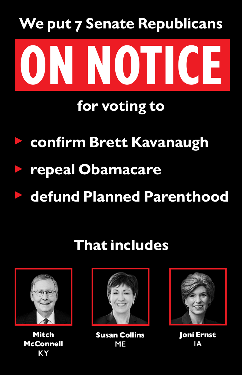 We put seven Senate Republicans ON NOTICE