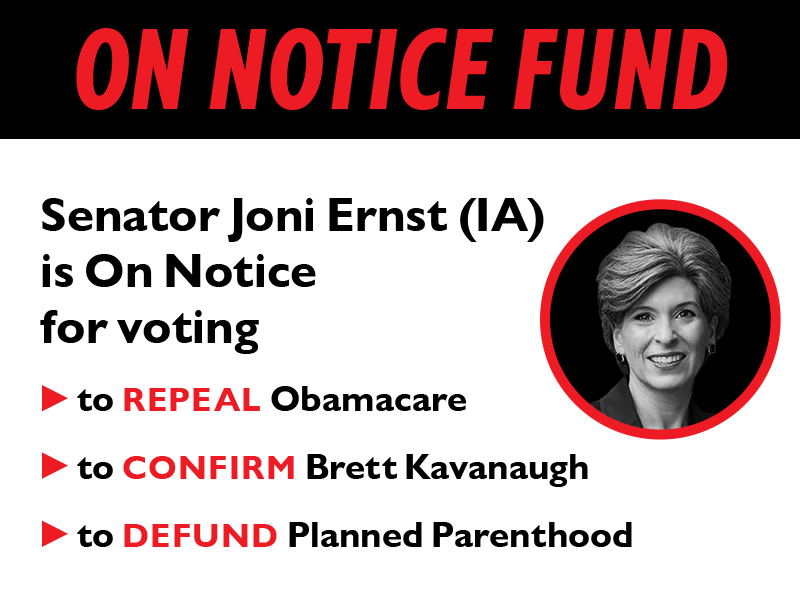 Senator Joni Ernst (IA) is On Notice for voting