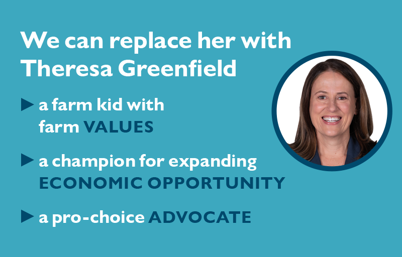 We can replace her with Theresa Greenfield 