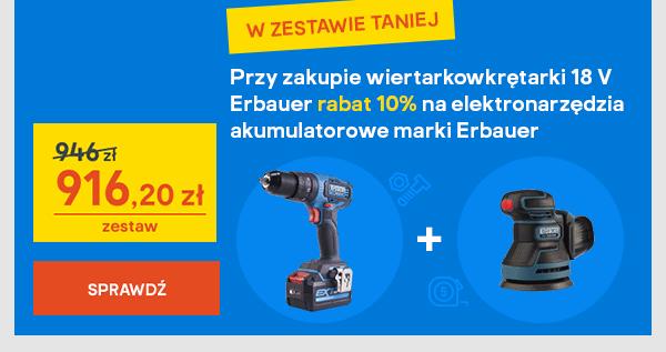 Przy zakupie wiertarkowkretarki 18 V Erbauer rabat 10% na elektronarzedzia akumulatorowe marki Erbauer