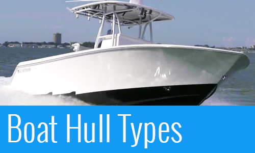 Boat Hull Types