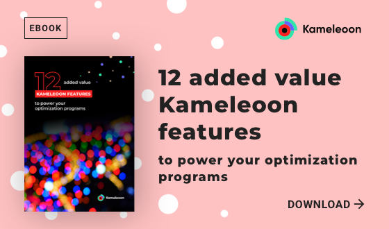 12 added value Kameleoon features