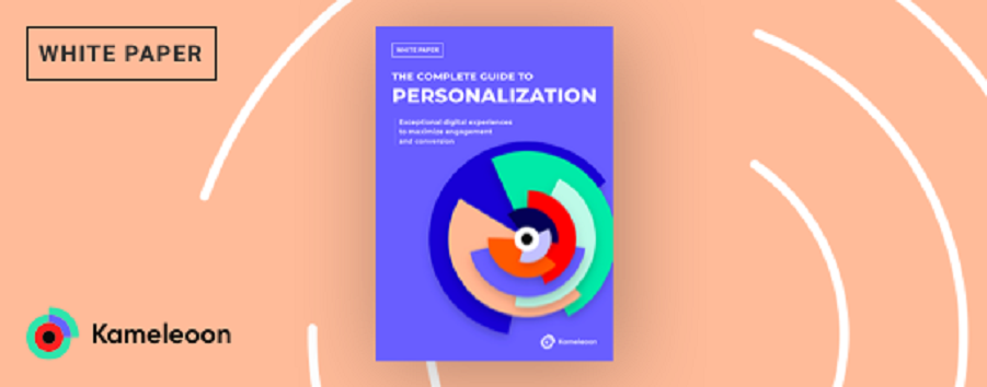 Complete Guide to Personalization