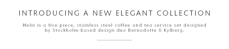 Introducing a new elegant collection