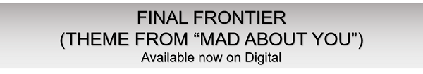 """Final Frontier (Theme from """"Mad About You"""")"""