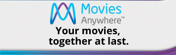 Movies Anywhere™ Your movies, together at last.