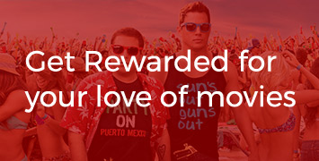 Get Rewarded for your love of movies