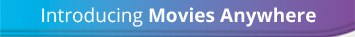 Introducing Movies Anywhere