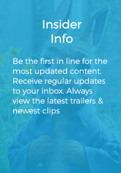 Insider Info Be the first in line for the most updated content. Receive regular updates to your inbox. Always view the latest trailers & newest clips