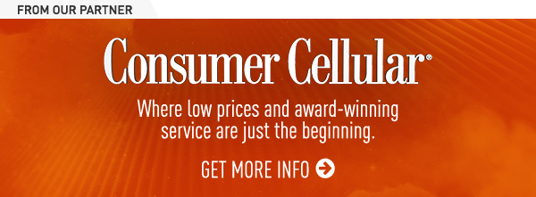 Consumer Cellular | Where low prices and award winning service are just the beginning. | GET MORE INFO