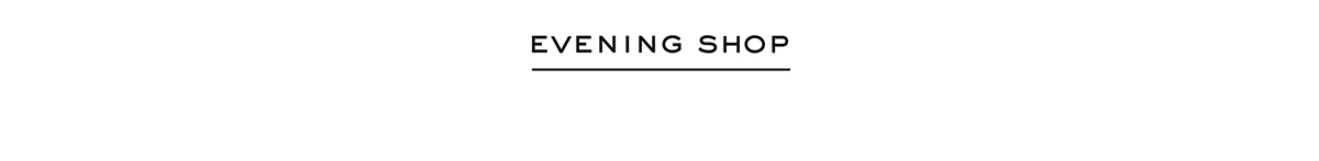 Evening Shop