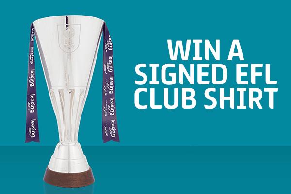 Win a signed EFL club shirt