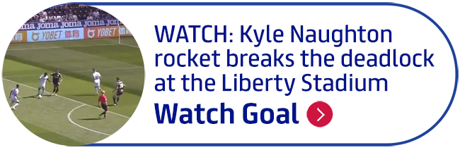 WATCH: Kyle Naughton rocket breaks the deadlock at the Liberty Stadium